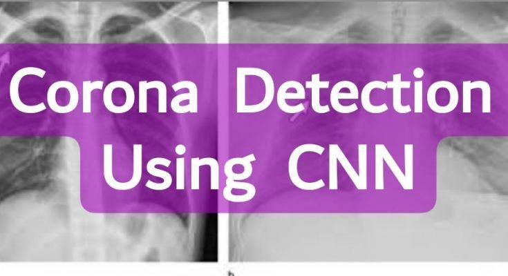 corona detection from xray using cnn