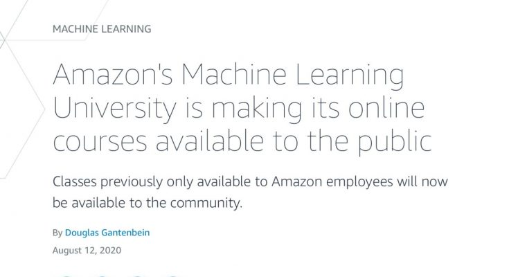 AMAZON HAS MADE MACHINE LEARNING COURSE PUBLIC