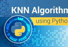 KNN FROM SCRATCH PYTHON