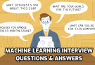MACHINE LEARNING INTERVIEW QUESTION & ANSWER
